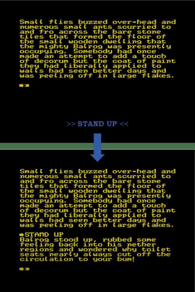 Ausschnitte aus dem textbasierten Spiel Behind Closed Doors. Durch das Eingeben des Befehls Stand Up wird der Charakter dazu gebracht aufzustehen.