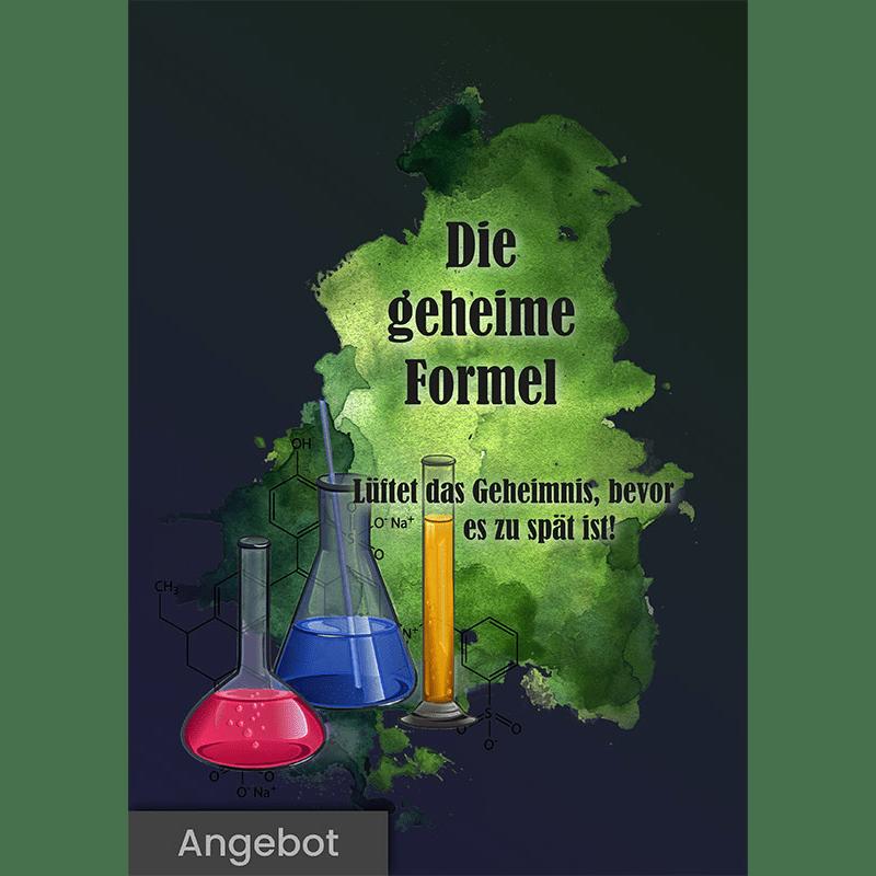 """Poster mit grünem Klecks im Hintergrund und der Aufschrift """"Die geheime Formel"""" und """"Lüftet das Geheimnis, bevor es zu spät ist!"""". Darunter sind noch chemische Gefäße mit Flüssigkeiten in verschiedenen Faben abgebildet."""