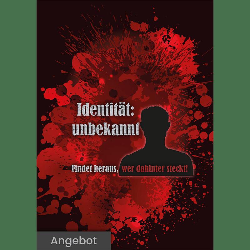 """Poster mit roten Spritzern im Hintergrund und der Aufschrift """"Identität: unbekannt"""" und """"Findet heraus, wer dahinter steckt!"""". Hinter der Schrift ist die Silhouette einer Person zu sehen."""